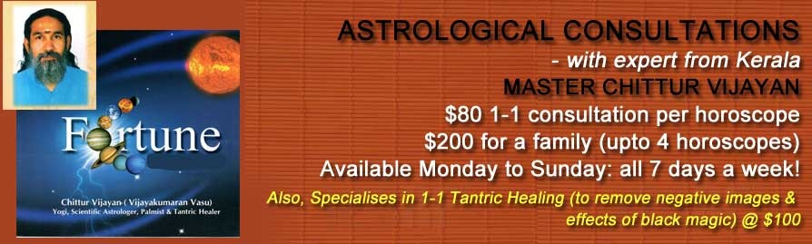 Astrological consultations with Chittor Vijayan, expert from Kerala, call 62972670
